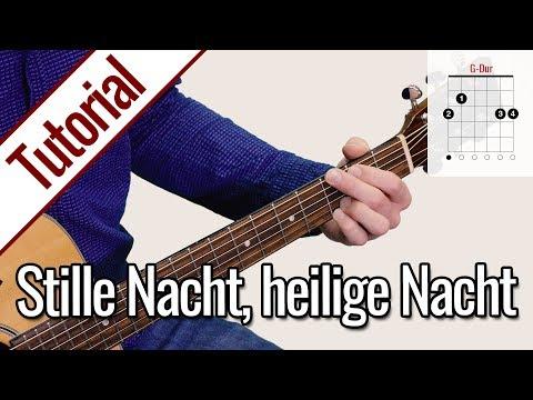 Stille Nacht, heilige Nacht  - Weihnachtslied   Gitarren Tutorial Deutsch