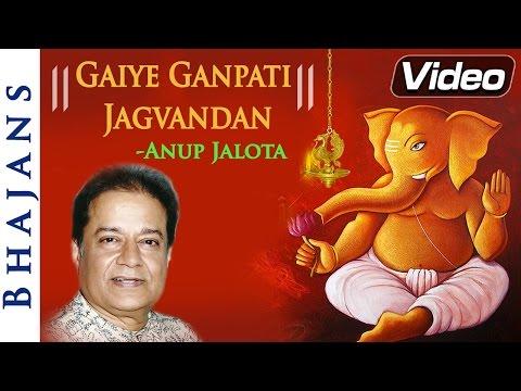 gaiye-ganpati-jagvandan---anup-jalota-bhajan-|-popular-ganpati-songs