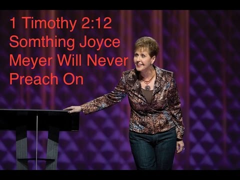 1 timothy 2 12 joyce meyers