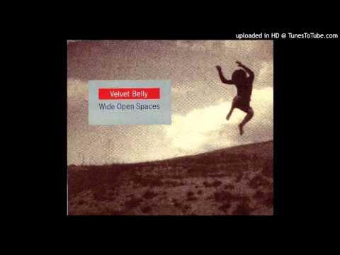 Velvet Belly - Wide Open Spaces (Industrial Mix By Erik Honoré)