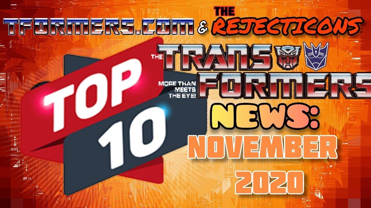 November 2020 Top 10 Transformers News LIVE Stream