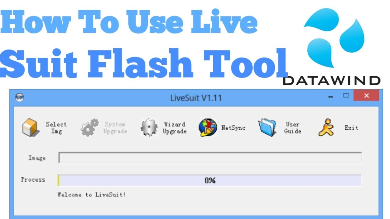 How To Use LIVE SUIT FLASH TOOL And Flash DATAWIND Akash Tablets