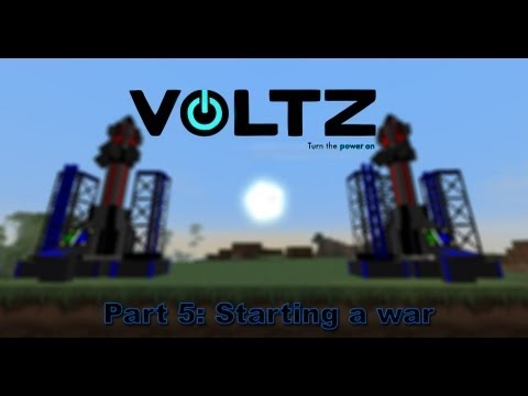 Voltz part 5: Starting a war