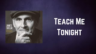 James Taylor - Teach Me Tonight (Lyrics)