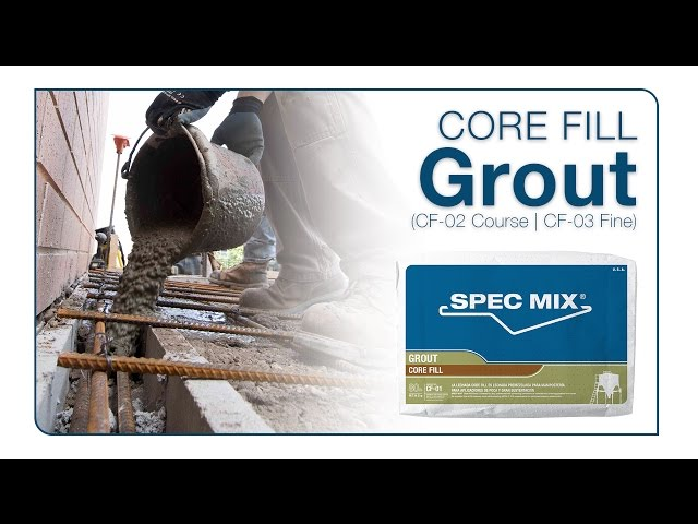 SPEC MIX® Core Fill Grout: Course & Fine