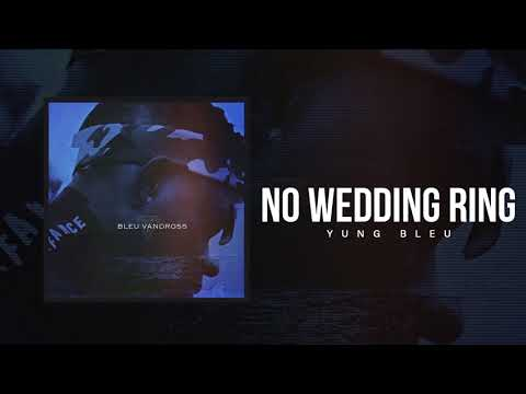 "Yung Bleu ""No Wedding Ring"" (Official Audio)"