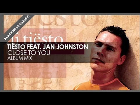 Tiësto - Close To You