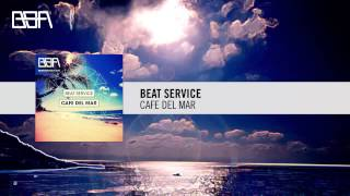 Beat Service - Cafe Del Mar (Beat Service Audio / RNM)