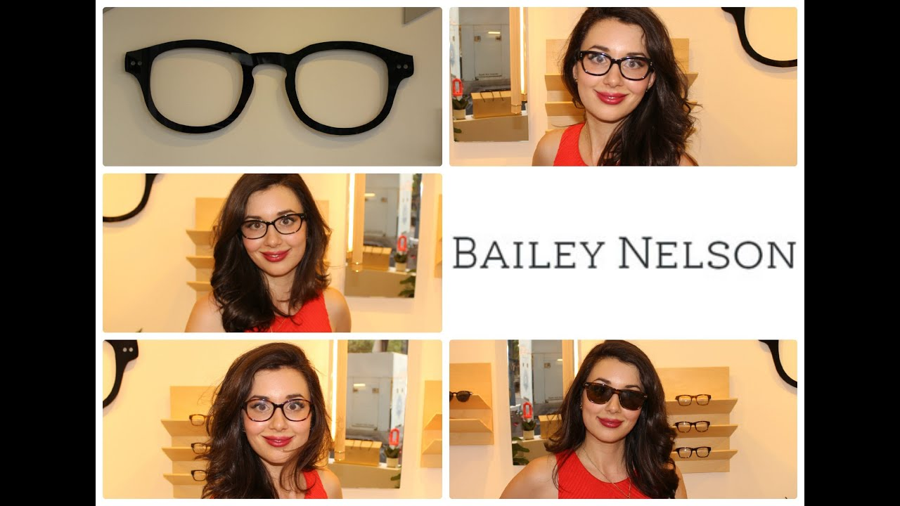 How to Choose Glasses and Sunglasses at Bailey Nelson ...