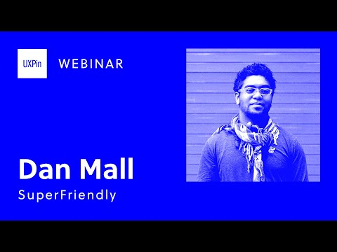 On Design Systems: Dan Mall of Superfriendly