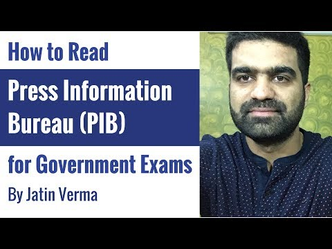 How to Read PIB [Press Information Bureau] for Government Exams By Jatin Verma