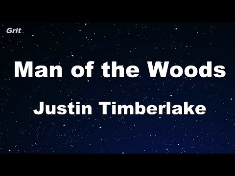 Man of the Woods - Justin Timberlake Karaoke 【No Guide Melody】 Instrumental