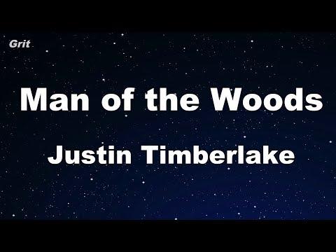 Man of the Woods - Justin Timberlake Karaoke 【No Guide Melody】 Instrumental
