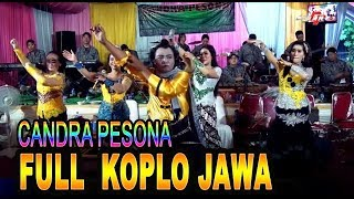 FULL KOPLO JAWA CAMPURSARI CANDRA PESONA// KIDUNG WAHYU KOLOSEBO