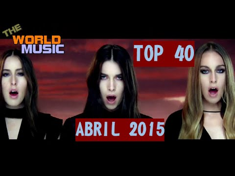TOP 40 MUSIC APRIL 2015 [THE WORLD MUSIC] The Best Song april 2015