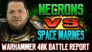 Necrons vs Space Marines Warhammer 40k Battle Report Ep 77