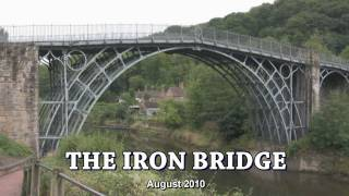 The Iron Bridge - Shropshire