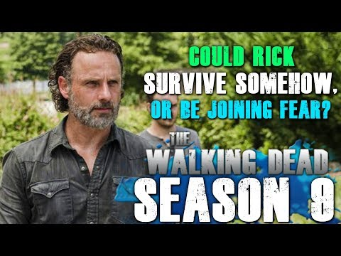 The Walking Dead Season 9 - Could Rick Somehow Survive Or Join Fear?