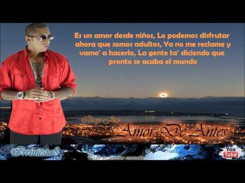 Amor De Antes (Letra) - Plan B Ft Amaro Y Ñengo Flow