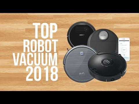 BEST ROBOT VACUUM OF 2018   TOP 6   ROBOT VACUUM REVIEWS