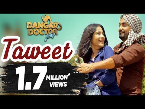 Taweet | Ravinder Grewal, Sara Gurpal | Dangar Doctor Jelly | Latest Punjabi Song 2017 | 20th Oct