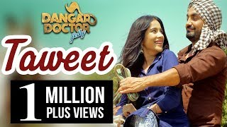 Taweet | Ravinder Grewal, Sara Gurpal | Dangar Doctor Jelly | Latest Punjabi Song 2017 | 20th Oct