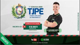 1ª Semana 0800 TJ/PE | Direito Processual Civil para Técnico e Analista - Prof. Alexssander Augusto