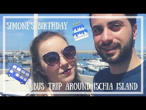 🇮🇹 Discover Italy 🇮🇹 | 🚌 Bus trip around Ischia island and Simone's Birthday 🎂