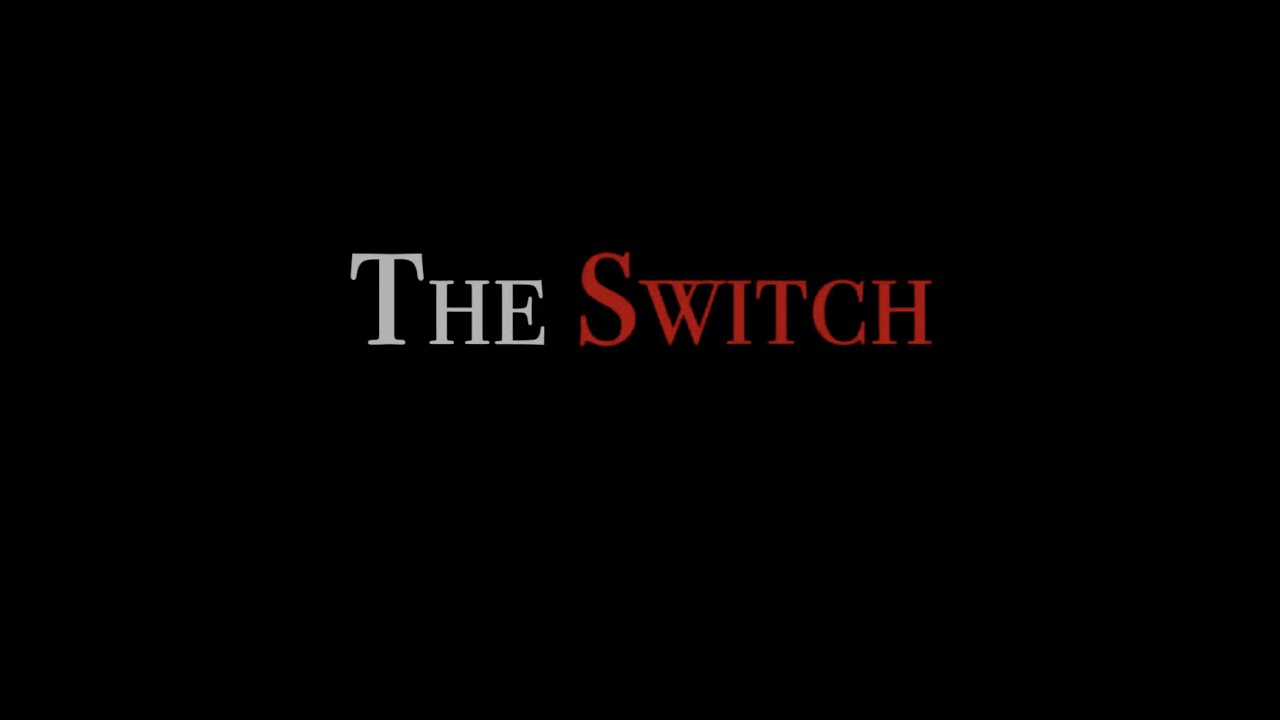 The Switch | a Laura Colbert film