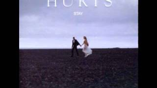 Hurts - Stay [Official Music HQ]