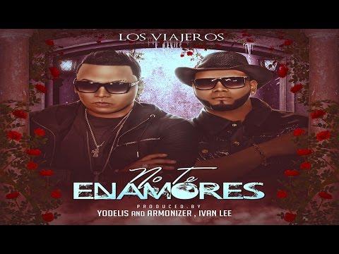 Los Viajeros - No Te Enamores (Cover Audio)