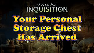 Dragon Age Inquisition - Personal And Party Item Storage Chest