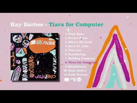 Ray Barbee | Tiara for Computer | Album Digest (Official Video)