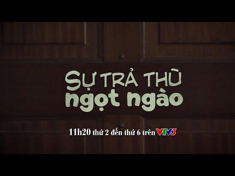Phim NN #2019: SỰ TRẢ THÙ NGỌT NGÀO [VTV3]