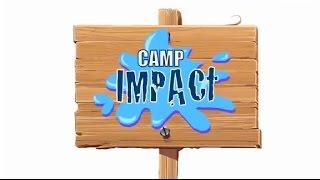Camp Impact Promo