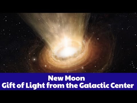 New Moon - Gift of Light from the Galactic Centre