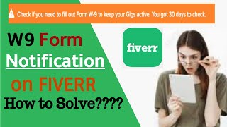 How to Fill Out W9 Form on Fiverr