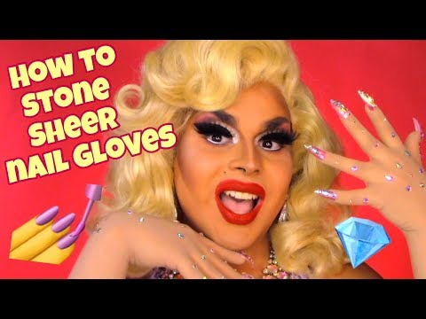 HOW TO STONE SHEER NAIL GLOVES | EASY DRAG QUEEN COSTUME | JAYMES MANSFIELD