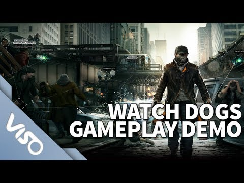 Watch Dogs : Official 14 Minute Gameplay Demo