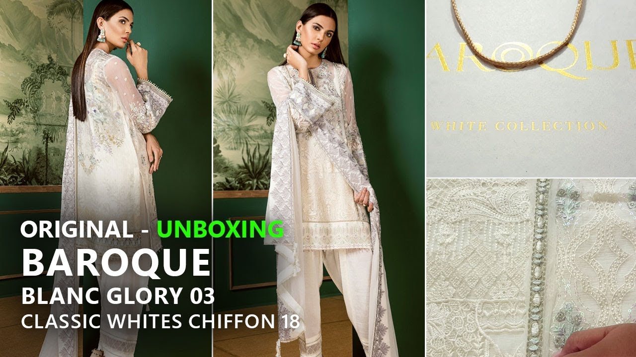 Baroque Collection 2018 - Unboxing Blanc Glory 03 Classic Whites - Pakistani  Branded Clothes 659171731