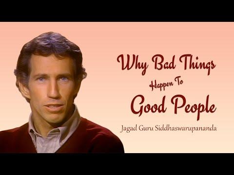 Reincarnation & Why Bad Things Happen To Good People   Jagad Guru Siddhaswarupananda Paramahamsa