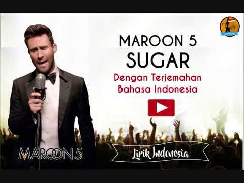Sugar Maroon v dengan Lirik dan Terjemahan Bahasa Indonesa