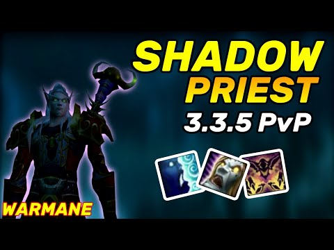 SHADOW PRIEST PVP 3.3.5 - BEGGINER GUIDE WARMANE WOTLK (Spells,Rotation) 2020