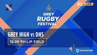 Grey Rugby Festival: Grey High 1st XV vs DHS 1st XV