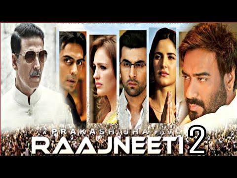 RAJNEETI 2 | Ajay Devgn, Katrina Kaif,...