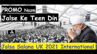 Jalsa Salana UK 2021 - Promo - Jalse Ke Teen Din - Mustansar & Tassawur - Nazm Nazam - MTA Ahmadiyya