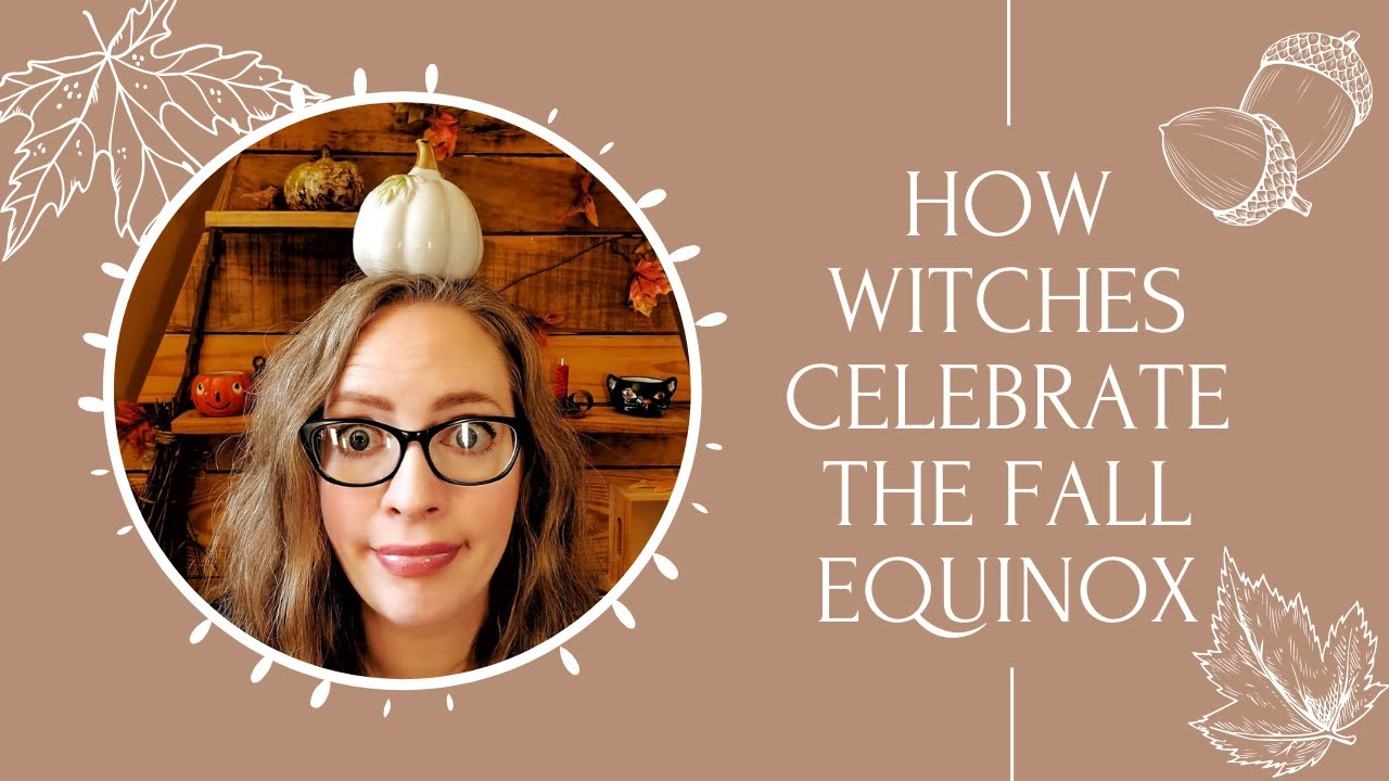 What Time, Date Is Fall Equinox 2021? Rituals to Celebrate From ...