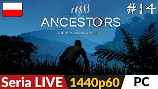 Ancestors: The Humankind Odyssey PL  odc.14 (#14)  Uuu Sawanna! | Gameplay po polsku