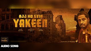 Aaj Ho Gyia Yakeen | Sultan | Official Audio | LosPro | 2018