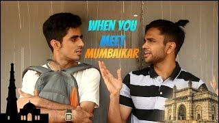 What happens when Mumbaikar meets a Delhiite?